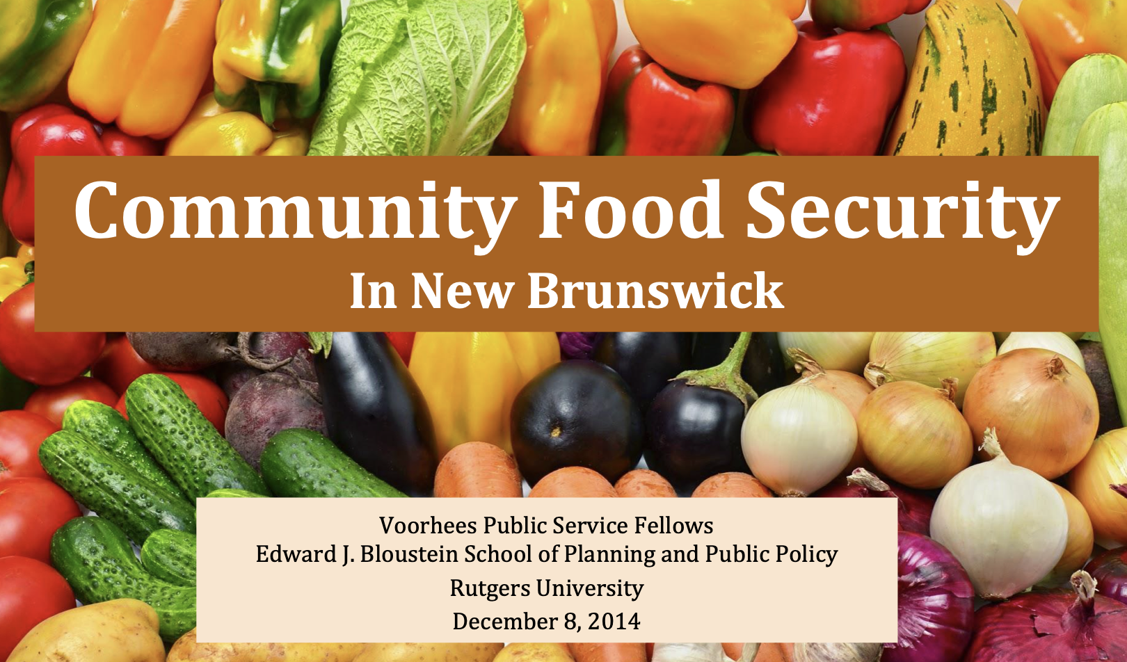 food insecurity New Brunswick New Jersey Rutgers Voorhees Center Civic Engagement Research