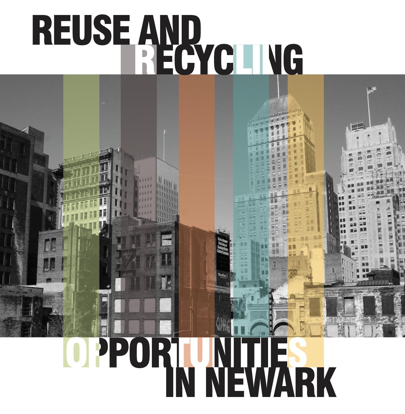 Recycling Newark Rutgers Bloustein Voorhees Fellows Civic Engagement Studio